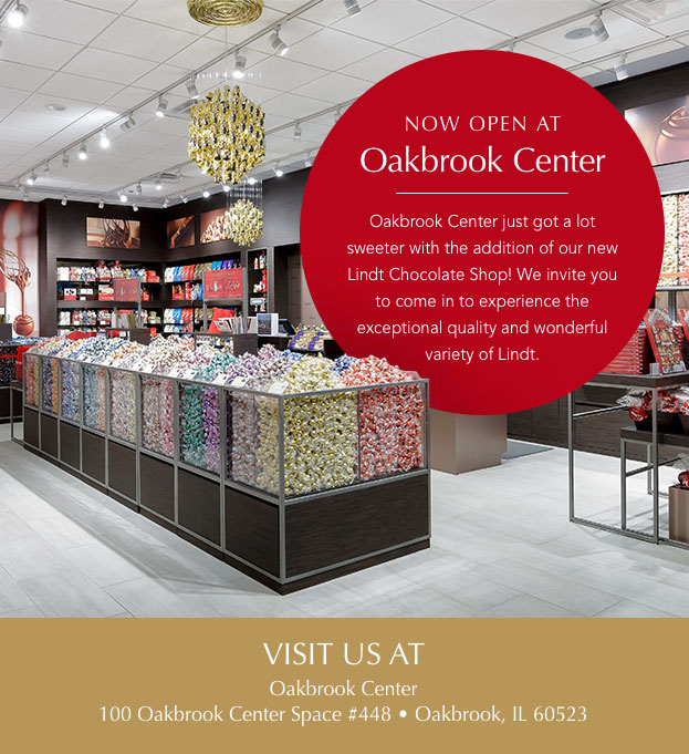 Experience Lindt at Oakbrook Center