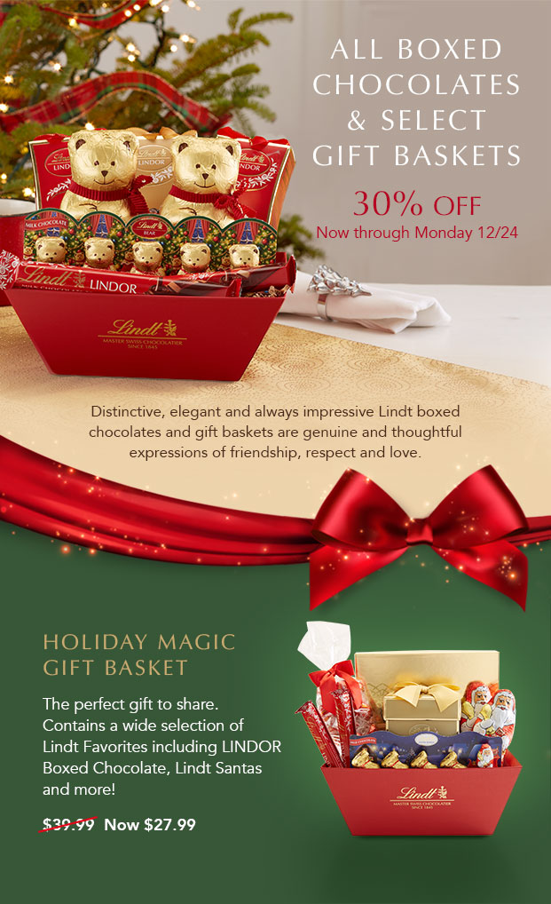All Boxed Chocolate & Select Gift Baskets 30% off.