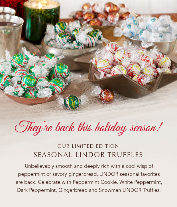 They're back this holiday season! LINDOR Truffles
