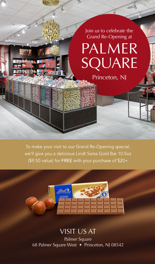 Join us to celebrate the grand re-opening at Palmer Square - Princeton, NJ