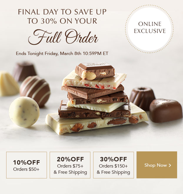 Final day to save up to 30% on your full order